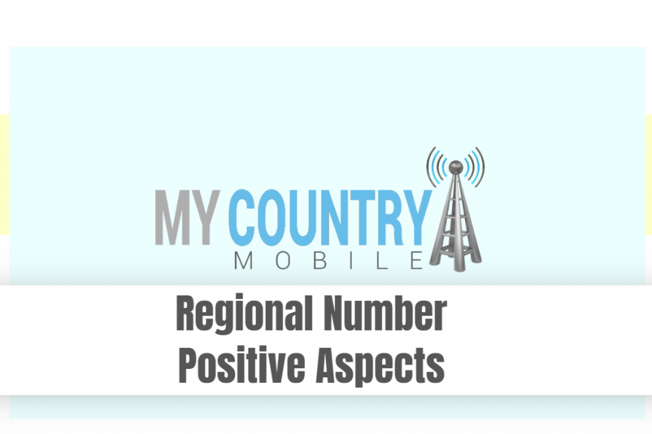 Regional Number Positive Aspects - My Country Mobile