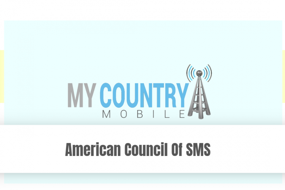 American Council Of SMS - My Country Mobile