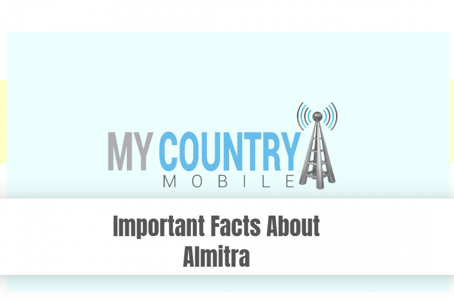 Important Facts About Almitra - My Country Mobile