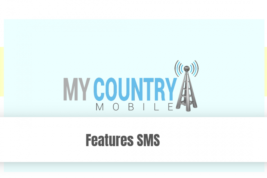 Features SMS - My Country Mobile