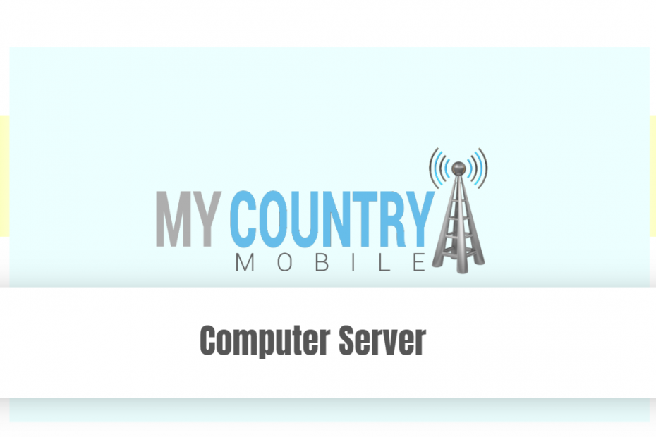 Computer Server - My Country Mobile