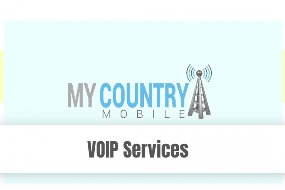 VOIP Services - My Country Mobile