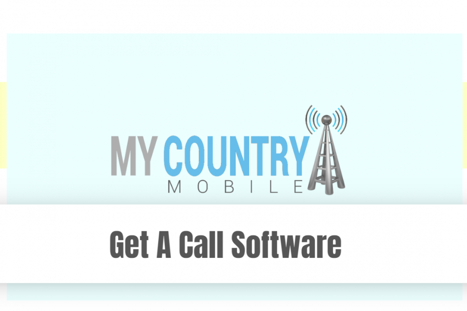 Get A Call Software - My Country Mobile