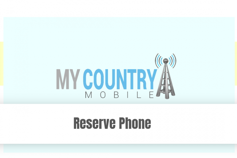 Reserve Phone - My Country Mobile