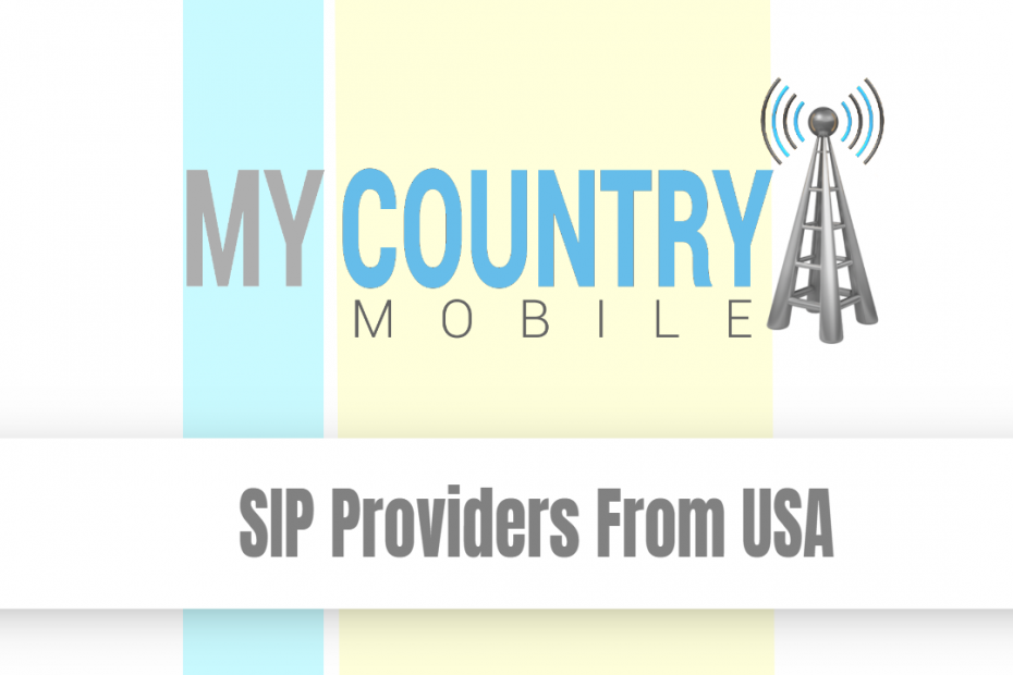 SIP Providers From USA - My Country Mobile