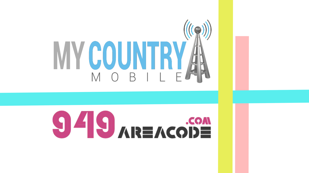 949 Area Code - My Country Mobile